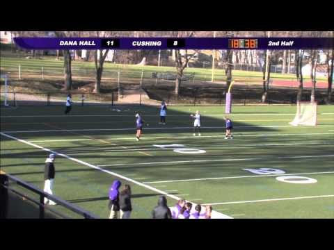 Cushing Academy-Varsity Girls Lacrosse vs. Dana Hall School - 04/29/2014