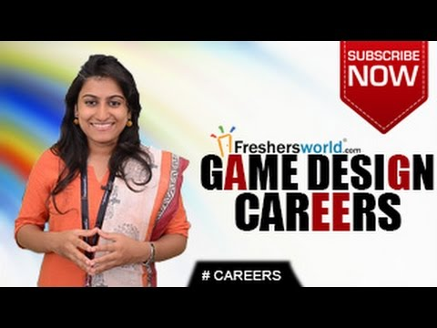 CAREERS IN GAME DESIGN – Diploma,Certification course,Multimedia and Animation Jobs,Top Recruiters