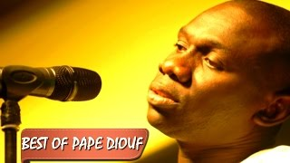 Compil | Best Of Pape Diouf