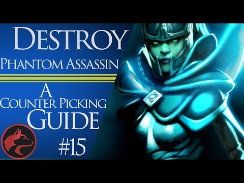 How to counter pick Phantom Assassin -Dota 2 Counter picking guide #15 #1