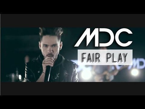 MDC - FAIR PLAY (OFFICIAL MUSIC VIDEO)