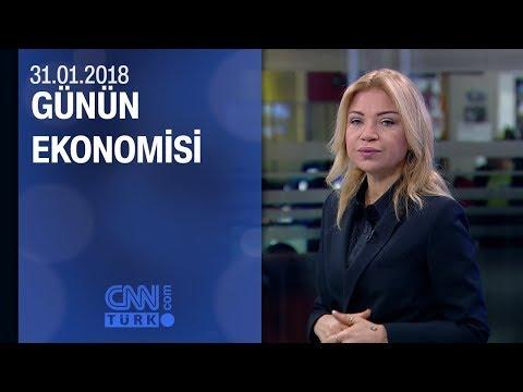 Günün Ekonomisi 31.01.2018 Çarşamba