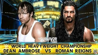 DEAN AMBROSE vs ROMAN REIGNS - SURVIVOR SERIES 2015 WWE World Heavyweight Championship [WWE 2K16]