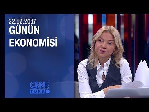 Günün Ekonomisi 22.12.2017 Cuma