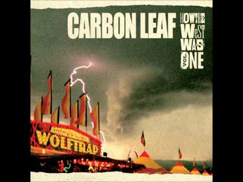 Carbon Leaf - For The Girl