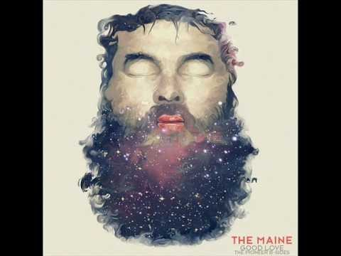 The Maine - Good Love