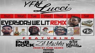 YFN Lucci Everyday We Lit Remix Ft Lil Yachty PnB Rock Wiz Khalifa