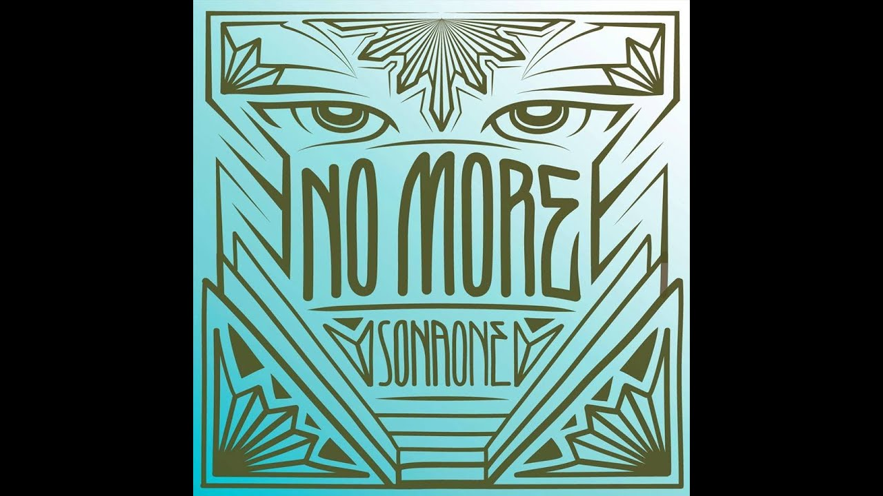 No More Sonaone