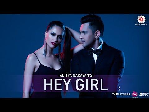 Hey Girl - Official Music Video   Aditya Narayan & Jyotica Tangri   Veronica Morales   Arian Romal