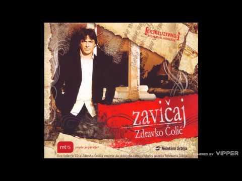 Zdravko Colic - Rakija - (Audio 2006)