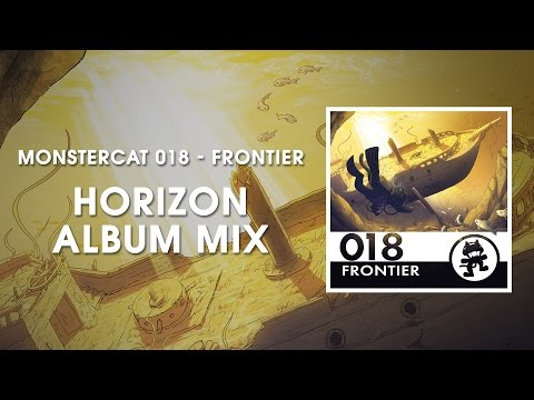 Monstercat 018 - Frontier (Horizon Album Mix) [1 Hour of Electronic Music]