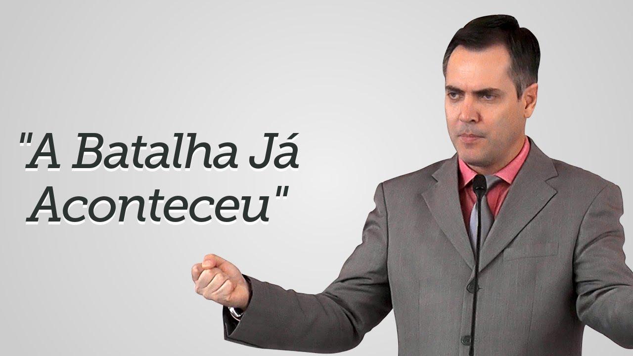 """""""A Batalha Já Aconteceu"""" - Leandro Lima"""