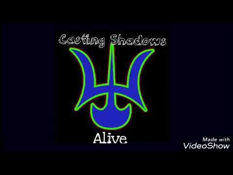 Casting Shadows - Alive (Preview)