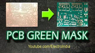 PCB Solder Green Mask DIY ( hindi ) Electronics ELECROINDIA