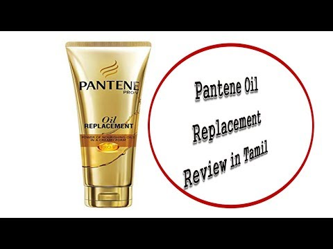 Pantene Oil Replacement Review in Tamil