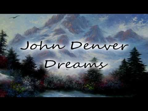 John Denver - Dreams