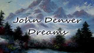 Watch John Denver Dreams video