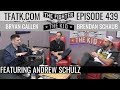The Fighter And The Kid   Episode 439: Andrew Schulz
