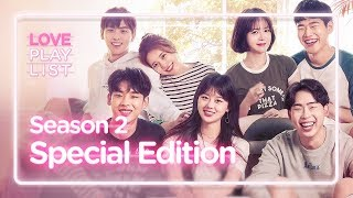 Love Playlist | Season2 - Special Edition (Click CC for ENG sub)