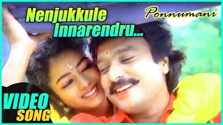 Nenjukkule Innarendru Video Song  Ponnumani Tamil
