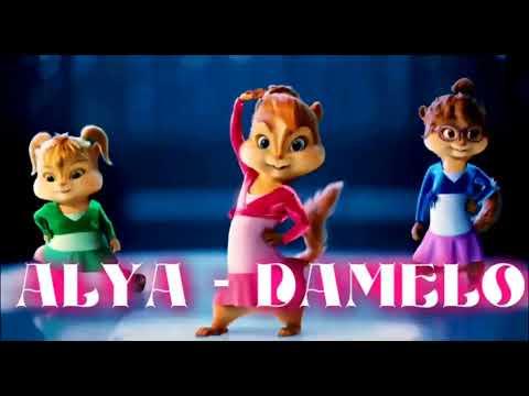 Alya - Damelo [Chipmunk Version]