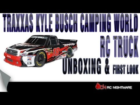 Traxxas Kyle Busch Camping World RC Truck Unboxing & First Look