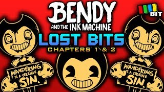 Bendy and the Ink Machine LOST BITS (Chapters 1 & 2) | Unused and Unseen Content [TetraBitGaming]