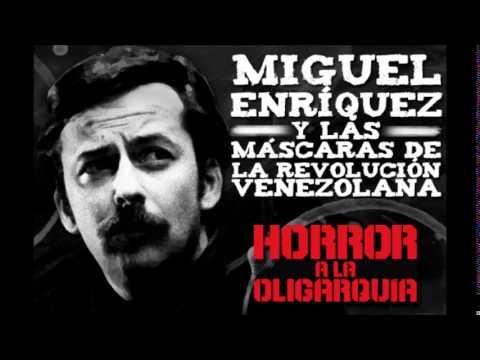 Miguel Enríquez y las máscaras de la revolución venezolana