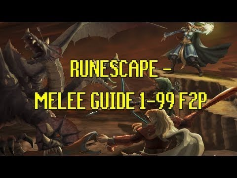 Runescape Melee Guide 1-99 F2P RS3 2014