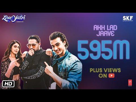 Akh Lad Jaave Video | Aayush Sharma | Warina Hussain | Badshah, Tanishk Bagchi,Jubin N, ,Asees K