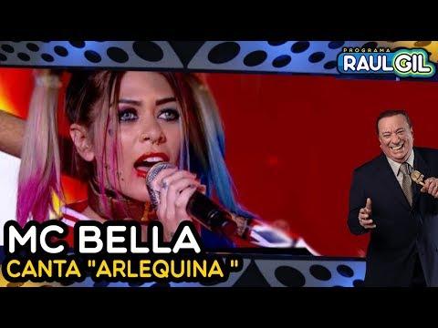 MC BELLA - Arlequina (Raul Gil) thumbnail