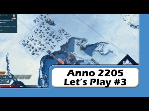 Anno 2205 - Let's Play #3 - Arctic Woes