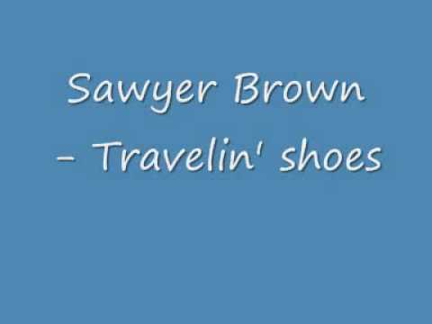 Sawyer Brown - Travelin