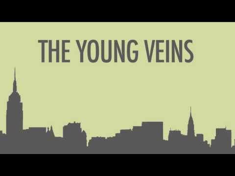The Young Veins - Young Veins Die Tonight