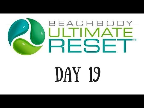 Ultimate Reset - Day 19 (NEW RECIPE!)