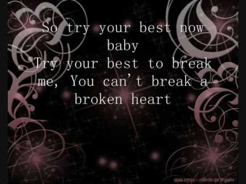 You Can t Break A Broken Heart Lyrics