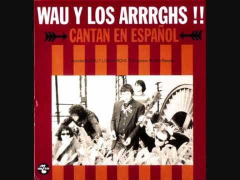 Wau Y Los Arrrghs - Hey Monstruo Hey