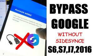 [Final Frp Solution] Bypass Google Account Samsung S6, S7, EDGE, J7 2016  android 6.0.1