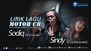 Lirik Lagu MOTOR CB - Sodiq Monata ft. Sindy Purbawati (Sinden Rockers)