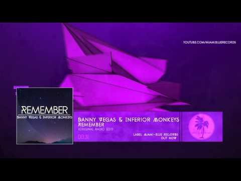 Danny Vegas feat Inferior Monkeys - Remember // PREVIEW