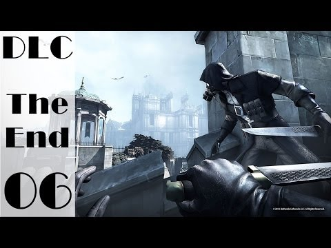 Dishonored: The Knife of Dunwall Part 6 Walkthrough [ไม่ฆ่าคน เก็บของครบ ไม่ถูกเห็นตัว]