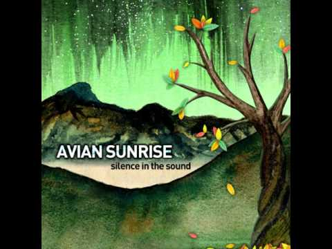 Avian Sunrise - Safe With Me