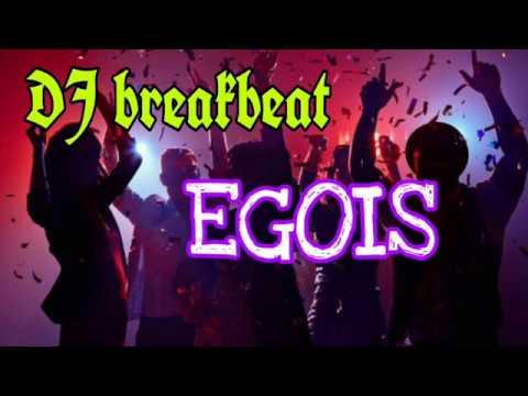 DJ Breakbeat Egois Lesti