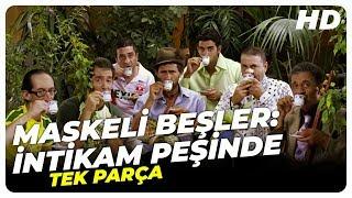 (177. MB) Maskeli Beşler : İntikam Peşinde - Türk Filmi Mp3