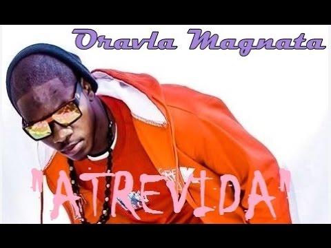 Oravla Magnata - Atrevida (feat. Paulo Chaves & Rei Santos) video