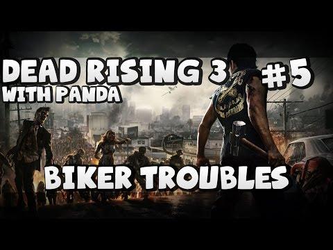 BIKER TROUBLES! Dead Rising 3 #5 with Panda!