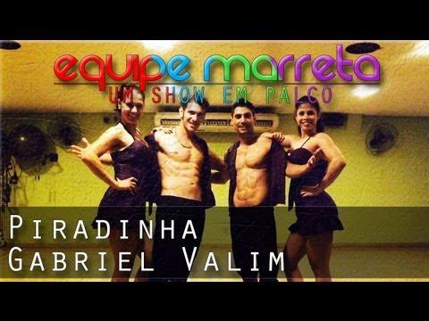 Piradinha Gabriel Valim Coreografia Professor Jefin