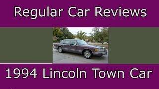 Regular Car Reviews: 1994 Lincoln Town Car
