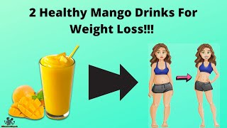 MANGO WEIGHT LOSS DRINK | MANGO LASSI | MANGO SMOOTHIE | FAT LOSS DRINK | LOSE WEIGHT FAST IN HINDI.