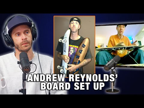 What's Andrew Reynolds Board Setup?